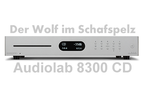 HighEnd CD-Player, Audiolab 8300 CD, grandioser DSD-DA-Wandler mit CD-Laufwerk