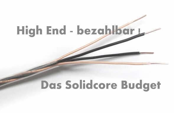 Solidcore HighEnd Kabel